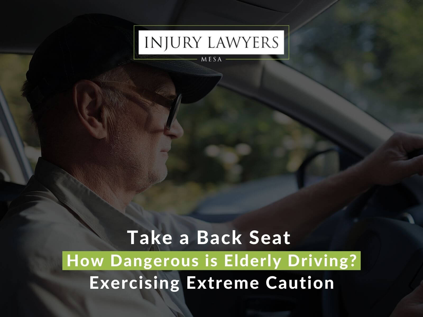 Take a Back Seat: How Dangerous is Elderly Driving?