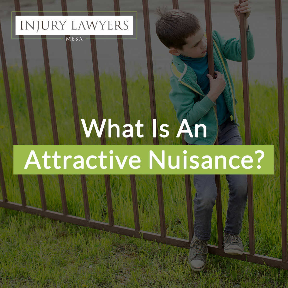 What Is An Attractive Nuisance Featured Image